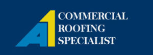 A1 Commercial Roofing Specialist